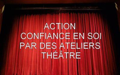 Action «Confiance en Soi»